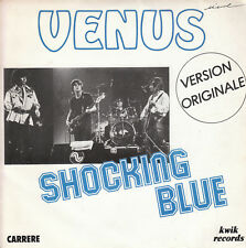 "7"" 45 TOURS FRANCE SHOCKING BLUE ""Venus / Hot Sand"" 1981"