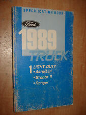 1989 FORD TRUCK SPECIFICATIONS MANUAL ORIGINAL BOOK RANGER BRONCO II & MORE