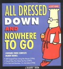 NEW - All Dressed Down and Nowhere to Go (Paperback) by Adams , Scott