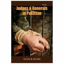 Judges and Generals in Pakistan Vol Iii by Inam R. Sehri (2013, Paperback)