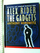 Alex Rider: The Gadgets by Anthony Horowitz (Hardback, 2006)