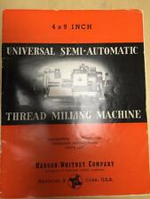 Operator Parts Manual for the Hanson-Whitney Thread Milling Machine ~Original