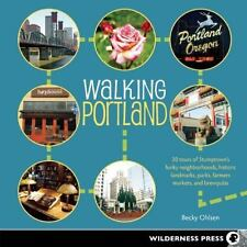 Walking Portland: 30 Tours of Stumptown's Funky Neighborhoods, Historic Landmark