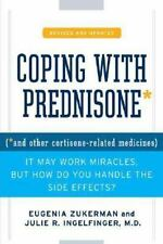 Coping with Prednisone,  Revised and Updated: *and Other Cortisone-Related Medi