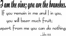 John 15:5, Vinyl Wall Art, I Am the Vine, You Are the Branches, Remain in Me ...