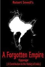 A Forgotten Empire: Vijayanagar; a Contribution to the History of India by...