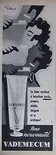 PUBLICITÉ 1957 DENTIFRICE VADEMECUM - D'APRÈS VILLEMOT - ADVERTISING