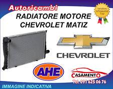 RADIATORE MOTORE AHE CHEVROLET MATIZ 1.0 49 KW DAL 6/2005 IN POI