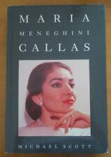 Maria Meneghini Callas, by Michael Scott, Simon & Schuster Ltd, 1991