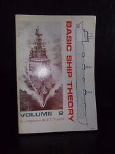 Basic Ship Theory Volume 2 By K. J. Rawson & E. C. Tupper 1977 (Paperback)