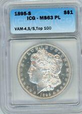 1895-S Morgan Silver Dollar ICG MS63 PROOF LIKE VAM4 S/S TOP 100 BLAZING  GEM BU