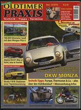 Oldtimer Praxis 12/10 DKW Monza Skoda 110 R Morgan Plus 4 Yamaha YDS5E Alpine V6