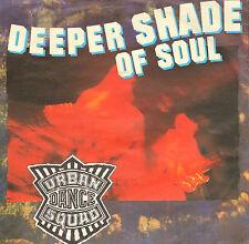"URBAN DANCE SQUAD – Deeper Shade Of Soul (1989 VINYL SINGLE 7"")"