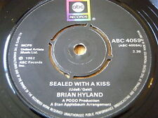 """BRIAN HYLAND - SEALED WITH A KISS / GINNY COME LATELY     7"""" VINYL"""