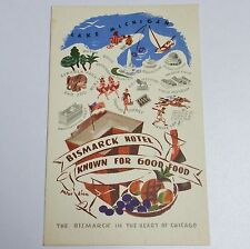Postcard Chicago IL Bismark Hotel Lake Michigan Known For Good Food Advertising