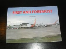 FIRST AND FOREMOST Celebration of 50 Years Manchester Airport 1988