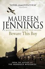 Maureen Jennings, Beware this Boy (A Detective Inspector Tom Tyler Mystery 2), P