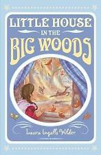 Little House in the Big Woods by Laura Ingalls Wilder (Paperback, 2014)