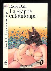 """Roald Dahl : La grande entourloupe - N° 1520 """" Editions Folio """""""