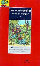 Les tourterelles sont en danger *  RATUS ROUGE n° 14 * CP CE1 Premières lectures