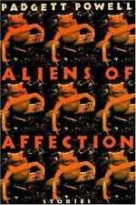 Aliens of Affection Vol. 1 by Padgett Powell (1998, Hardcover, Revised) Good
