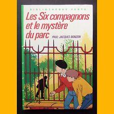 Bibliothèque Verte LES SIX COMPAGNONS ET LE MYSTÈRE DU PARC P.-J. Bonzon 1984