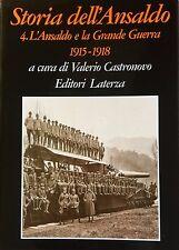 STORIA DELL'ANSALDO, VOL. 4: L'ANSALDO E LA GRANDE GUERRA (1915-1918) LATERZA 97