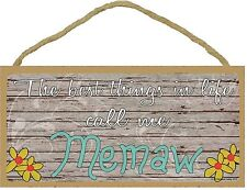 "The Best Things In Life Call Me Memaw Loving Grandmother Sign Plaque 5""x10"""