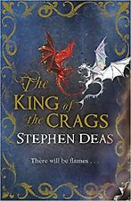 The King of the Crags by Stephen Deas (Paperback) New Book