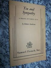 1955 Tea and Sympathy, A Drama in Three Acts, By Robert Anderson, Vintage Script