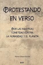 Protestando en Verso by Ramon Gaspar Escoda (2015, Paperback, Large Type)