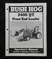 BUSH HOG 2400 QT LOADER OPERATORS MANUAL FORD TRACTOR 3300 3600 3610 3910 4610