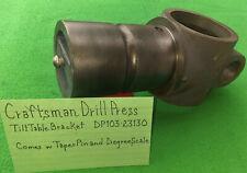 Craftsman Drill Pres Til Table Bracket  Kng Seeley 103.23130  Part 27005