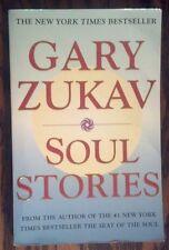Soul Stories by Gary Zukav (2000, Paperback)