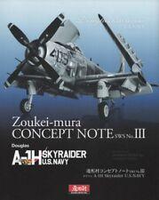Zoukei-mura Concept Note SWS No.III Douglas A-1H Skyraider U.S. Navy