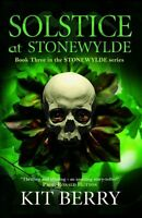 Solstice at Stonewylde: Book 3 (Stonewylde Series),Kit Berry