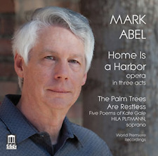 ABEL / CHAMBERLIN / PISTURI...-MARK ABEL: HOME IS A HARBOR - PALM TREES A CD NEW