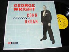 GEORGE WRIGHT Plays the Electric CONN Organ LP HI-FI Label Oddity STEREO Orignal