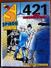 """b)SPIROU N°2471; 421 """"dans l'empire du milieu"""""""