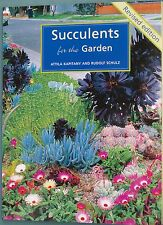 Book - 'Succulents for the Garden'  by Attila and Rudolf plus 10 SUCCULENTS
