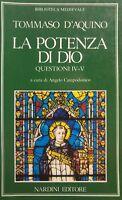 La potenza di Dio. Questioni. Libri 4° e 5° TOMMASO D'ACQUINO