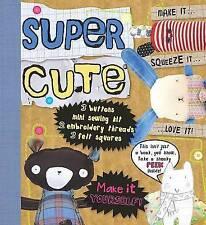 Make Stuff: Super Cute, New,  Book