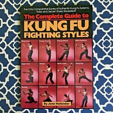 The Complete Guide to Kung Fu Fighting by Jane Hallander