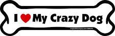 Dog Magnetic Car Decal - Bone Design - Made In USA - I Love My Crazy Dog