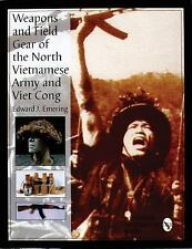 Book - Weapons and Field Gear of the North Vietnamese Army and Viet Cong