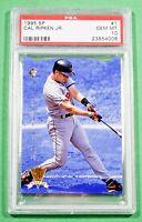 1995 SP #1 CAL RIPKEN JR. PSA 10 Gem Mint 🏦 Orioles Hall of Fame 🏦 POP 44