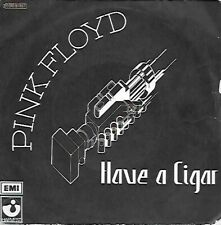 45 TOURS  PINK FLOYD  --  HAVE A CIGAR