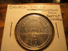 CLINTON HILL BABTIST CHURCH OF UNION NEW JERSEY Token GOOD FOR SUNDAY SERVICE