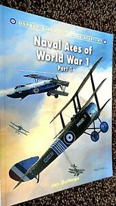 OSPREY AIRCRAFT OF THE ACES #97: NAVAL ACES OF WORLD WAR 1: PART 1