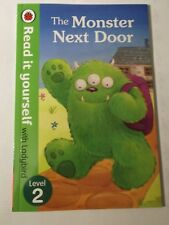 The Monster Next Door - Read it yourself with Ladybird: Level 2 by Penguin Books